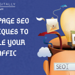 Off Page In SEO 10 Techniques That Will Double Your Traffic