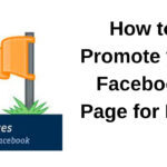 How To Promote A Facebook Page For Free