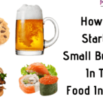 How To Start A Small Business In The Food Industry