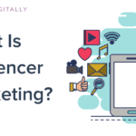 What Is Influencer Marketing And How Do Marketers Use It