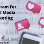 Why Use Instagram For Social Media Marketing?