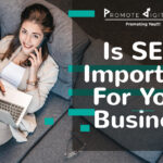 Why Your Business Needs SEO To Grow In 2020