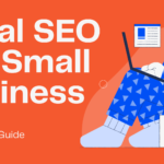 5 Keys To Local SEO For Small Business: A Complete Guide to Local SEO To Help Businesses Grow